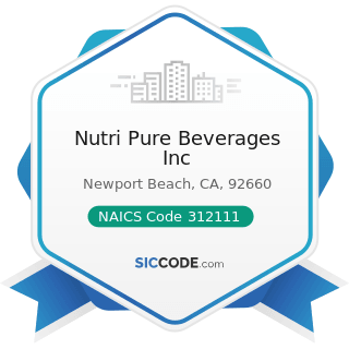 Nutri Pure Beverages Inc - NAICS Code 312111 - Soft Drink Manufacturing