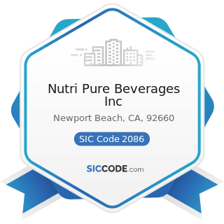 Nutri Pure Beverages Inc - SIC Code 2086 - Bottled and Canned Soft Drinks and Carbonated Waters