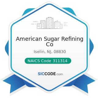 American Sugar Refining Co - NAICS Code 311314 - Cane Sugar Manufacturing