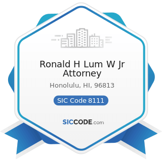 Ronald H Lum W Jr Attorney - SIC Code 8111 - Legal Services