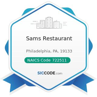 Sams Restaurant - NAICS Code 722511 - Full-Service Restaurants