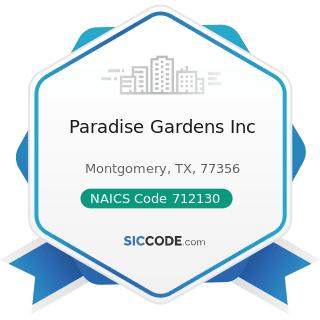 Paradise Gardens Inc - NAICS Code 712130 - Zoos and Botanical Gardens