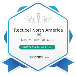 Recticel North America Inc - NAICS Code 424690 - Other Chemical and Allied Products Merchant...