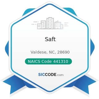 Saft - NAICS Code 441310 - Automotive Parts and Accessories Stores