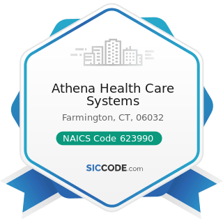 Athena Health Care Systems - NAICS Code 623990 - Other Residential Care Facilities