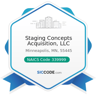Staging Concepts Acquisition, LLC - NAICS Code 339999 - All Other Miscellaneous Manufacturing