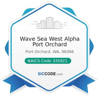 Wave Sea West Alpha Port Orchard - NAICS Code 335921 - Fiber Optic Cable Manufacturing