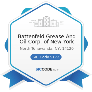 Battenfeld Grease And Oil Corp. of New York - SIC Code 5172 - Petroleum and Petroleum Products...