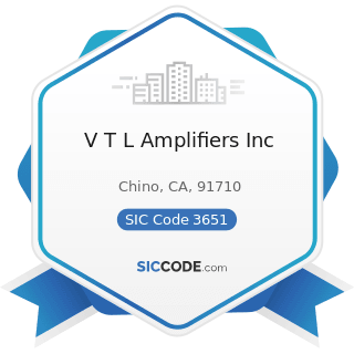 V T L Amplifiers Inc - SIC Code 3651 - Household Audio and Video Equipment