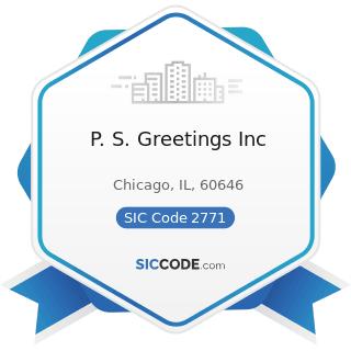 P. S. Greetings Inc - SIC Code 2771 - Greeting Card