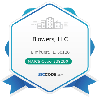 Blowers, LLC - NAICS Code 238290 - Other Building Equipment Contractors