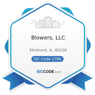 Blowers, LLC - SIC Code 1796 - Installation or Erection of Building Equipment, Not Elsewhere...
