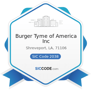 Burger Tyme of America Inc - SIC Code 2038 - Frozen Specialties, Not Elsewhere Classified