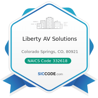 Liberty AV Solutions - NAICS Code 332618 - Other Fabricated Wire Product Manufacturing