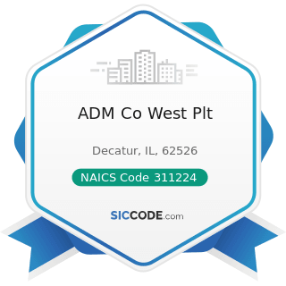 ADM Co West Plt - NAICS Code 311224 - Soybean and Other Oilseed Processing
