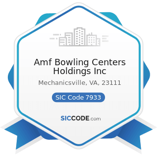 Amf Bowling Centers Holdings Inc - SIC Code 7933 - Bowling Centers