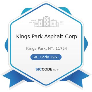 Kings Park Asphalt Corp - SIC Code 2951 - Asphalt Paving Mixtures and Blocks