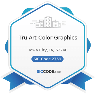 Tru Art Color Graphics - SIC Code 2759 - Commercial Printing, Not Elsewhere Classified