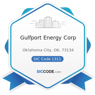 Gulfport Energy Corp - SIC Code 1311 - Crude Petroleum and Natural Gas