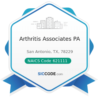 Arthritis Associates PA - NAICS Code 621111 - Offices of Physicians (except Mental Health...