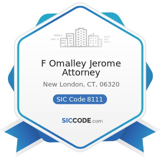 F Omalley Jerome Attorney - SIC Code 8111 - Legal Services