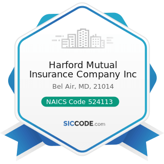 Harford Mutual Insurance Company Inc - NAICS Code 524113 - Direct Life Insurance Carriers