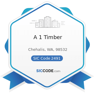A 1 Timber - SIC Code 2491 - Wood Preserving
