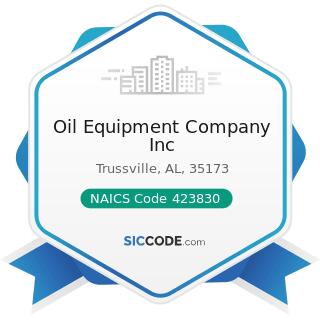 Oil Equipment Company Inc - NAICS Code 423830 - Industrial Machinery and Equipment Merchant...