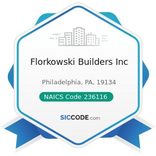 Florkowski Builders Inc - NAICS Code 236116 - New Multifamily Housing Construction (except...