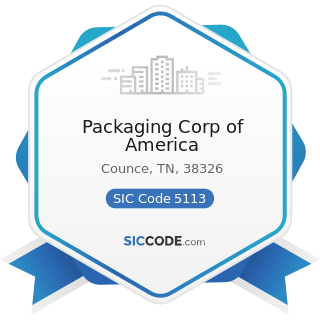 Packaging Corp of America - SIC Code 5113 - Industrial and Personal Service Paper