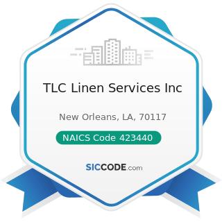 TLC Linen Services Inc - NAICS Code 423440 - Other Commercial Equipment Merchant Wholesalers
