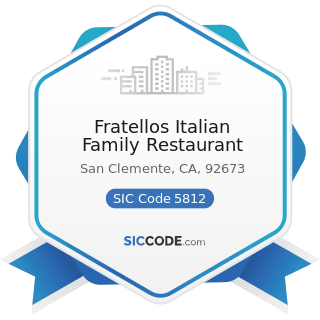 Fratellos Italian Family Restaurant - SIC Code 5812 - Eating Places