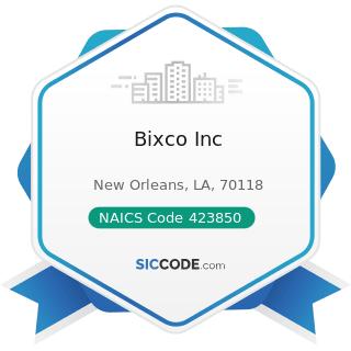 Bixco Inc - NAICS Code 423850 - Service Establishment Equipment and Supplies Merchant Wholesalers