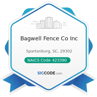 Bagwell Fence Co Inc - NAICS Code 423390 - Other Construction Material Merchant Wholesalers