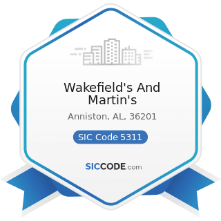 Wakefield's And Martin's - SIC Code 5311 - Department Stores