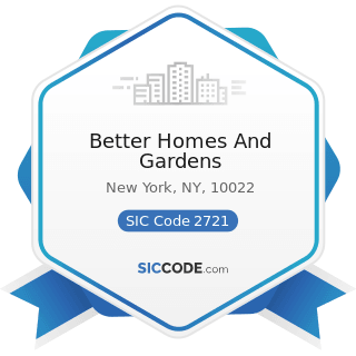 Better Homes And Gardens - SIC Code 2721 - Periodicals: Publishing, or Publishing and Printing