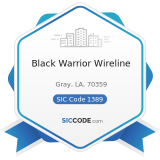 Black Warrior Wireline - SIC Code 1389 - Oil and Gas Field Services, Not Elsewhere Classified