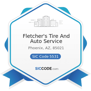 Fletcher's Tire And Auto Service - SIC Code 5531 - Auto and Home Supply Stores