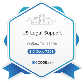 US Legal Support - SIC Code 7338 - Secretarial and Court Reporting Services