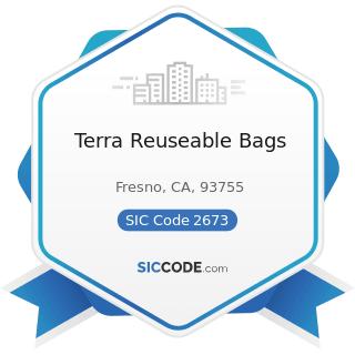 Terra Reuseable Bags - SIC Code 2673 - Plastics, Foil, and Coated Paper Bags