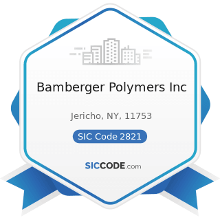 Bamberger Polymers Inc - SIC Code 2821 - Plastics Materials, Synthetic Resins, and...