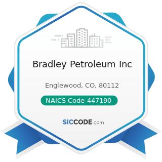 Bradley Petroleum Inc - NAICS Code 447190 - Other Gasoline Stations