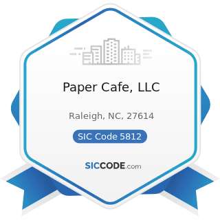 Paper Cafe, LLC - SIC Code 5812 - Eating Places