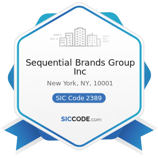 Sequential Brands Group Inc - SIC Code 2389 - Apparel and Accessories, Not Elsewhere Classified