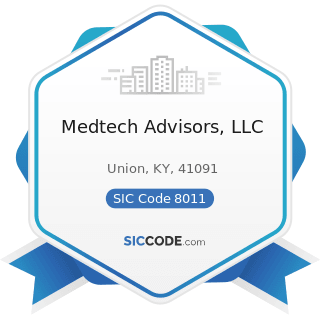 Medtech Advisors, LLC - SIC Code 8011 - Offices and Clinics of Doctors of Medicine