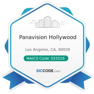 Panavision Hollywood - NAICS Code 333316 - Photographic and Photocopying Equipment Manufacturing