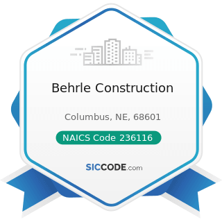 Behrle Construction - NAICS Code 236116 - New Multifamily Housing Construction (except For-Sale...