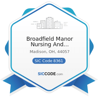 Broadfield Manor Nursing And Convalescent Home Inc - SIC Code 8361 - Residential Care