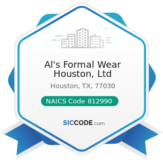 Al's Formal Wear Houston, Ltd - NAICS Code 812990 - All Other Personal Services