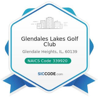 Glendales Lakes Golf Club - NAICS Code 339920 - Sporting and Athletic Goods Manufacturing